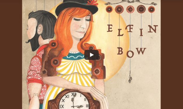 Elfin Bow Why This Song Gives Me Hope…