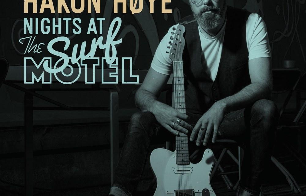 HÅKON HØYE – NIGHTS AT THE SURF MOTEL – BIG H RECORDS