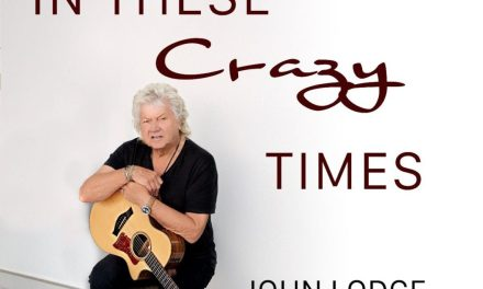 THE MOODY BLUES' JOHN LODGE NEW SINGLE IN THESE CRAZY TIMES (ISOLATION MIX) now Available