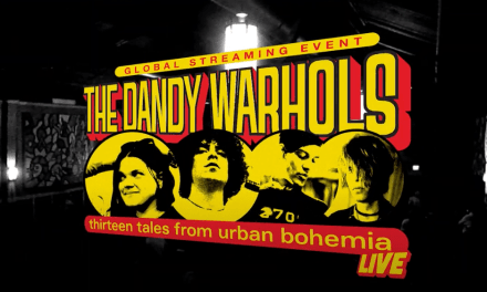 "The Dandy Warhols Team Up With Danny Wimmer Presents For Global Streaming Event ""13 x 20: A 20th Anniversary Concert Celebrating 13 Tales From Urban Bohemia"" December 30"