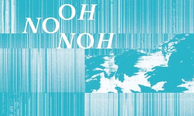 "Indie/ Minimal Music Entity OH NO NOH Announces New Album, Reveals First Single ""Alba""!"
