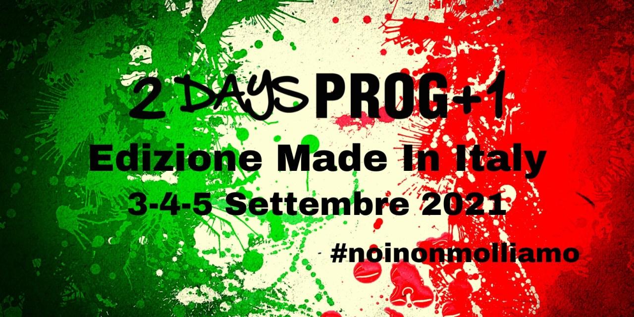 2 DAYS PROG +1 FESTIVAL – Returns This September