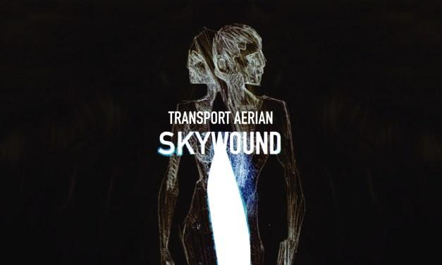 TRANSPORT AERIAN TO RELEASE CONCEPT ALBUM SKYWOUND