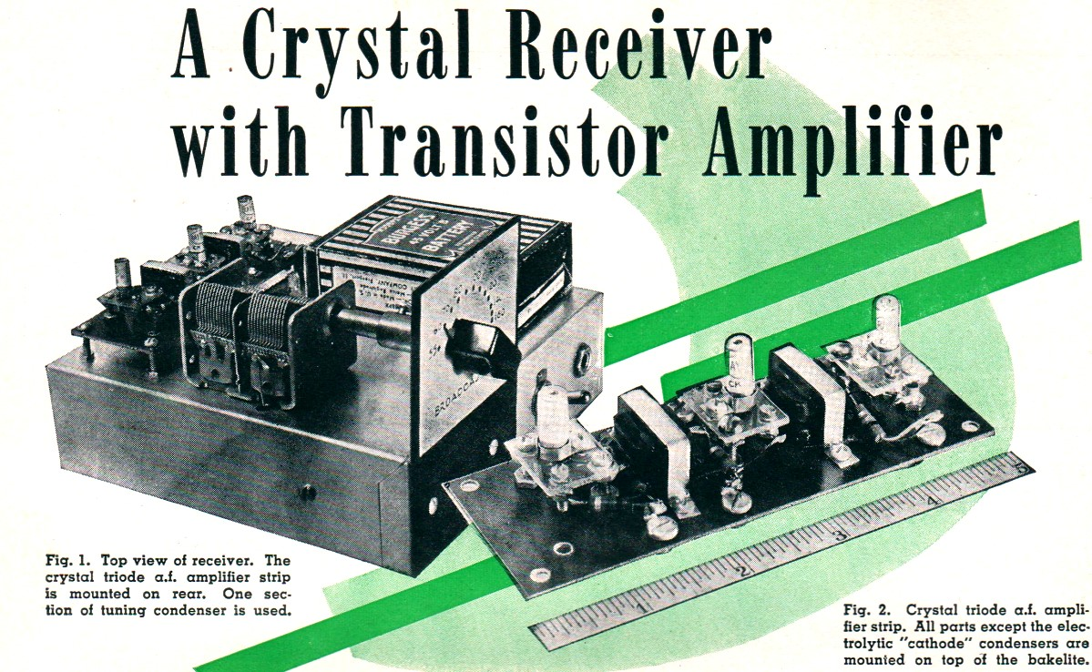 A Crystal Receiver With Transistor Amplifier, January 1950