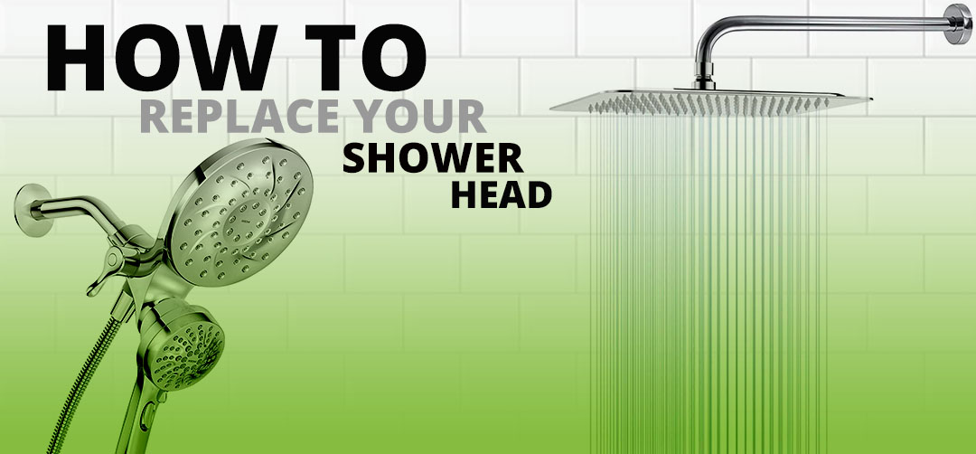 SHOWER HEAD REPLACMENT