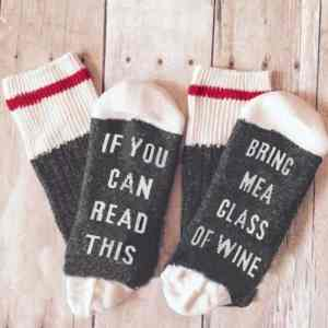 Funny If You Can Read This Bring Me A Glass Of Wine Socks