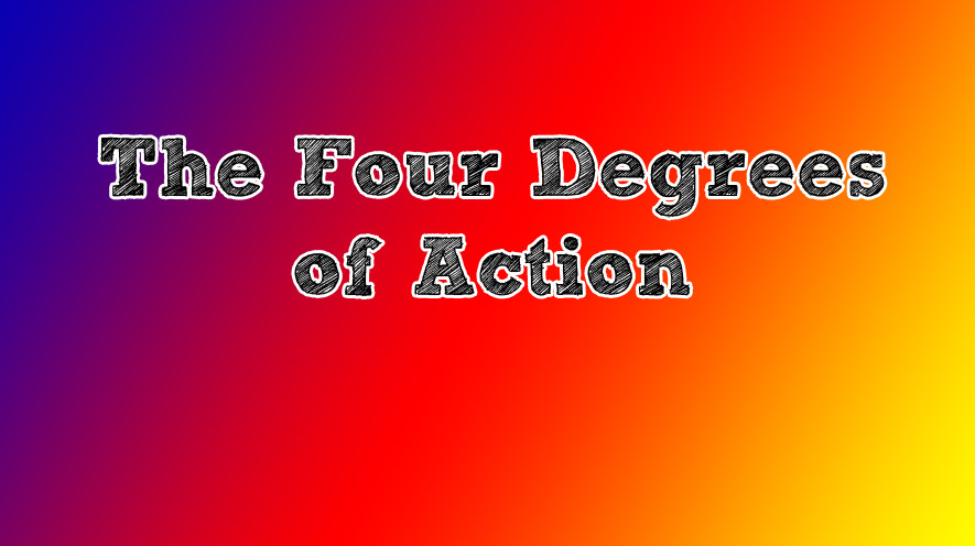The-Four-Degrees-of-Action