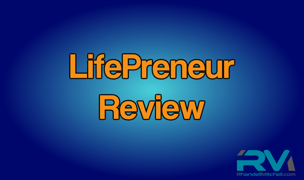 LifePreneur Review