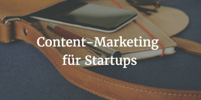 Content-Marketing für Startups