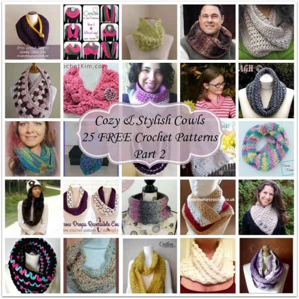 Cozy & Stylish Cowls ~ 25 FREE Crochet Patterns - Part 2.