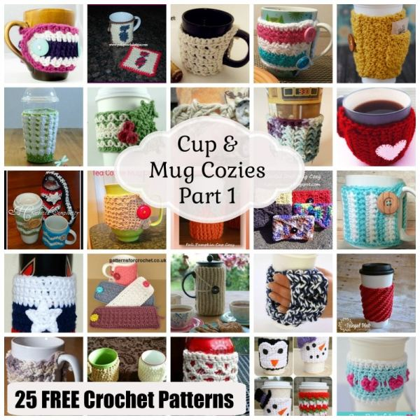 Cup & Mug Cozies ~ 25 FREE Crochet Patterns