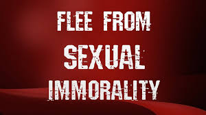 WHAT IS THE FUSS ABOUT SEXUAL IMMORALITY?