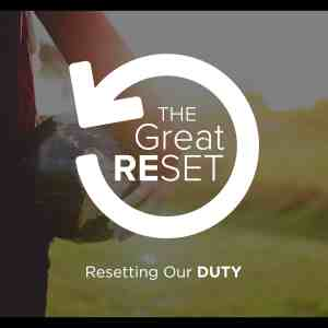 THE GREAT RESET – PART 2