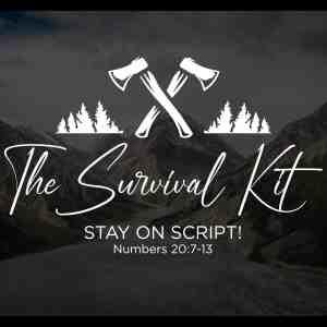 THE SURVIVAL KIT – PART 1