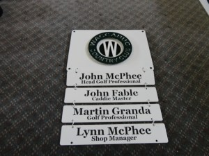 Staff name sign for in the Pro Shop.