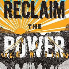 Reclaim the Power