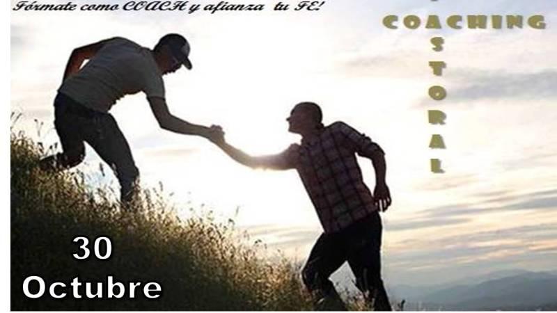 FÓRMATE COMO COACH Y AFIANZA TU FE – 30 DE OCTUBRE