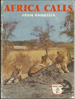 "AFRICA CALLS from Rhodesia AFRICA CALLS from Rhodesia ""Famous 'LION DOGS' of Rhodesia"""