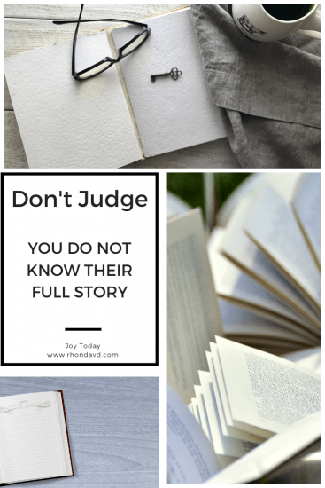 I judge before I know someone's story