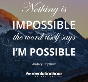 Nothing-is-impossible,-the-word-itself-says-i'm-possible