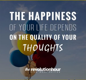 The-Happines-of-your-life-depends-on-the--quality-of-your-thoughts