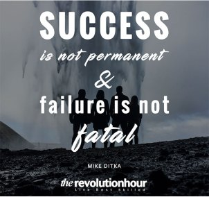 Success-is-not-permanent-&-failure-is-not-fatal