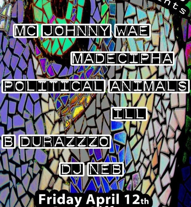 Doc Jones presents: Political Animals, Johnny Wae, Madecipha, B. Durazzo & more @ Anna Liffey's in New Haven, CT | FRIDAY 4.12.13
