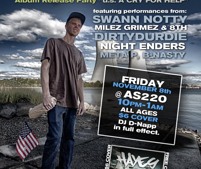 Hayes Album Release Party @ AS220 | FRIDAY 11.8.13