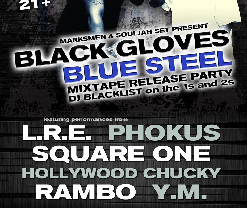 Black Gloves Blue Steel Mixtape Release Party 11.30.13
