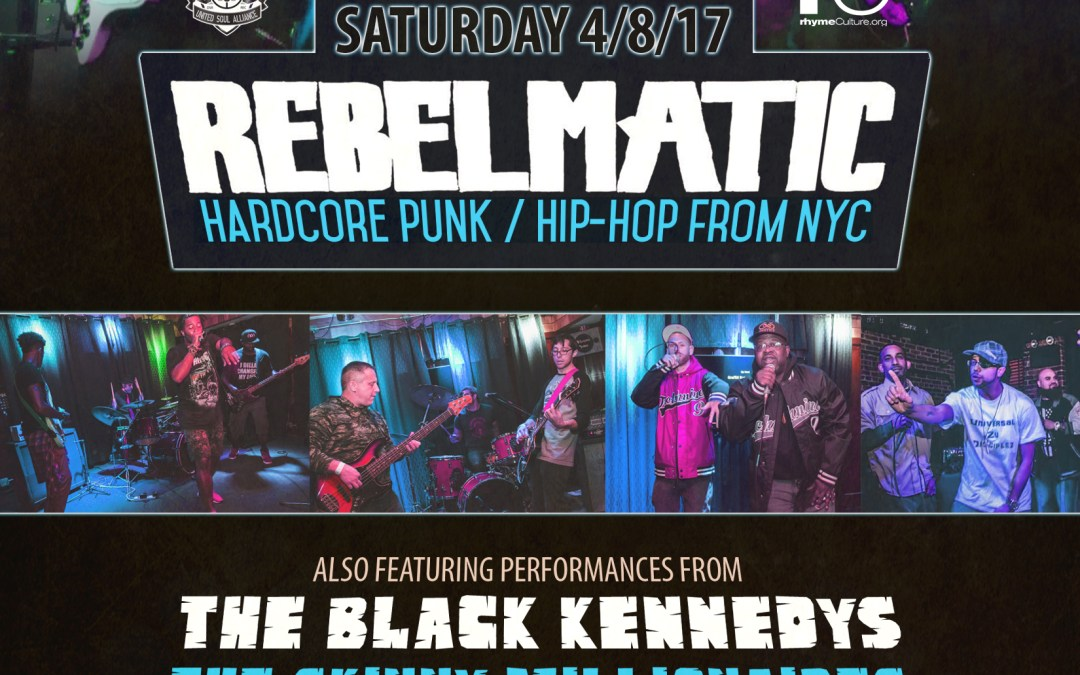 Rebelmatic – NYC Hardcore Punk / Hip Hop