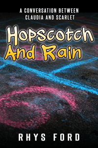 Hopscotch and Rain