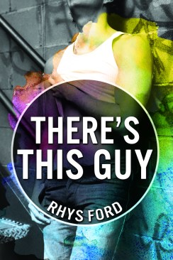 theres_this_guy_rhysford_small