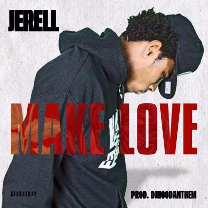 jerell make love