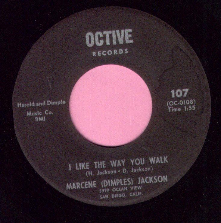 "Marcene ( Dimples ) Jackson "" I LIke The Way You Walk "" Octive Records M-"