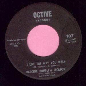 "Marcene ( Dimples ) Jackson "" I LIke The Way You Walk "" Octive Records VG+"