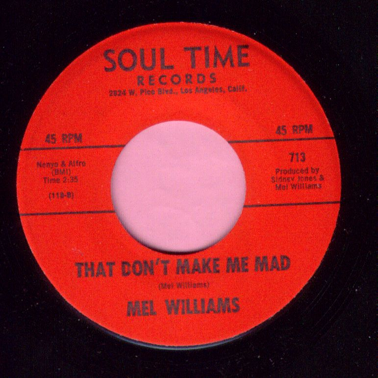 "Mel Williams "" That Don't Make Me Mad "" Soul Time Records M-"