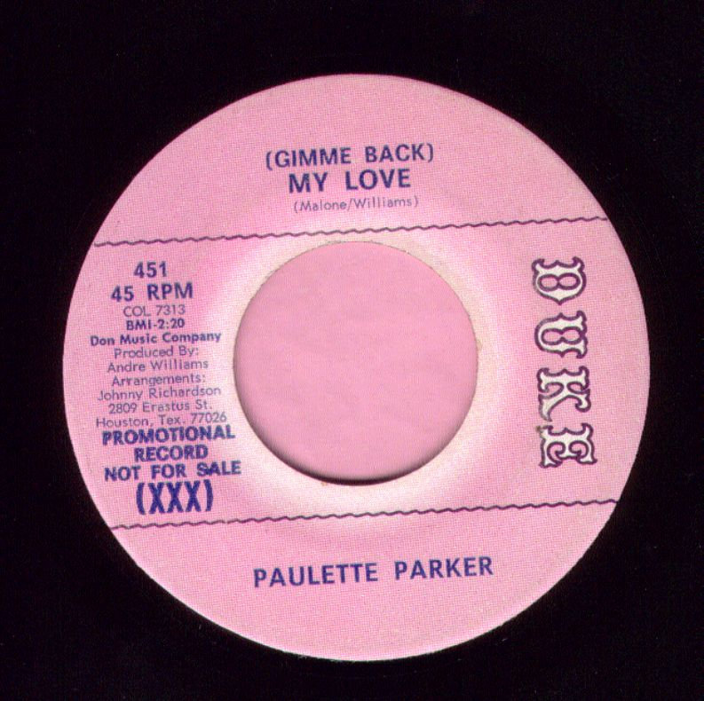 "Paulette Parker "" ( Gimme Back ) My Love "" Duke Demo Vg+"