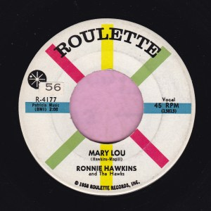 """Ronnie Hawkins """" Mary Lou """" Roulette Vg+"""