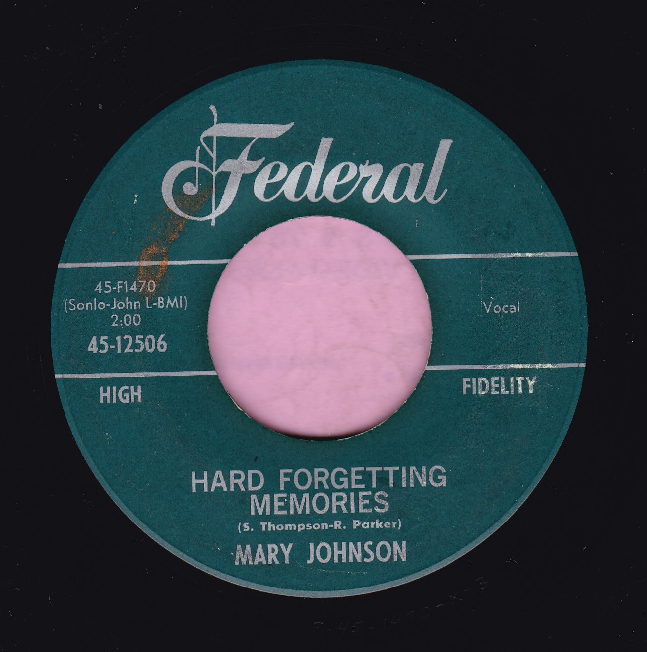 """Mary Johnson """" Hard Forgetting Memories """" Federal Vg+"""