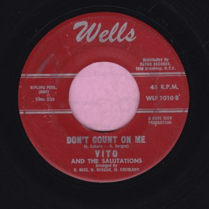 "Vito And The Salutations "" Don't Count On Me "" Wells  Vg"