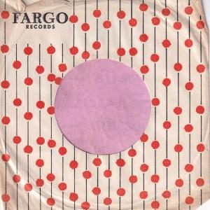 Fargo Records U.S.A. Company Sleeve 1959 – 1964