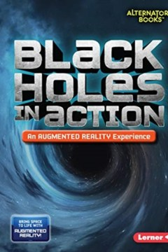 Black Holes in Action (An Augmented Reality