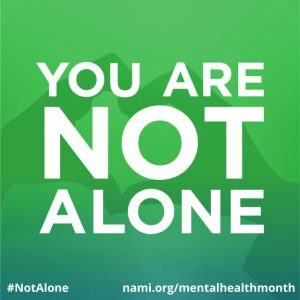mental health, you are not alone