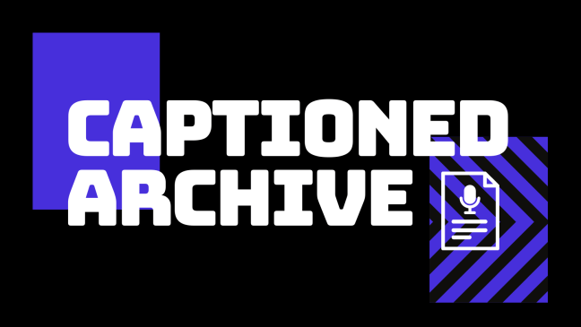 Captioned Archive