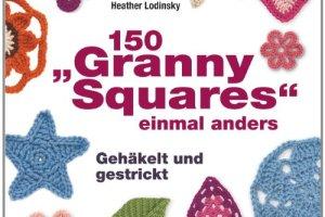 """150 """"Granny Squares"""" einmal anders: Gehäkelt und gestrickt"""