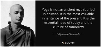 quote-yoga-is-not-an-ancient-myth-buried-in-oblivion-it-is-the-most-valuable-inheritance-of-satyananda-saraswati-53-31-94