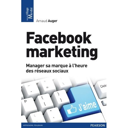 20 citations intéressantes du livre « Facebook marketing » d'Arnaud Auger
