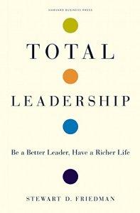 Total Leadership de Stewart Friedman