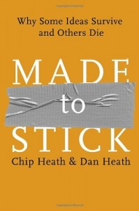 Made to Stick de Chip et Dan Heath