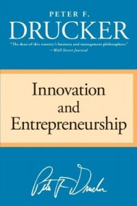 Innovation and Entrepreneurship de Peter F. Drucker